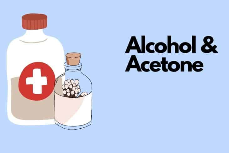 alcohol and acetone